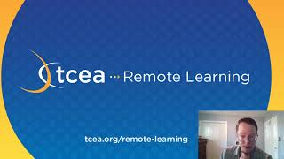 Teaching and Leading Remotely: How TCEA Can Help