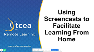 Using Screencasts to Facilitate Learning From Home
