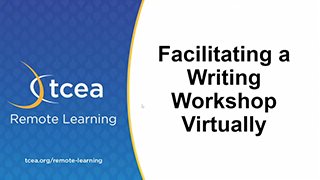 Facilitate a Writing Workshop Virtually