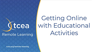 Getting Online with Educational Activities