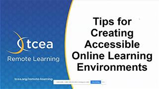 Tips for Creating Accessible Online Learning Environments